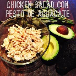 "Chicken Salad con ""pesto"" de aguacate"